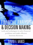 Financial Analysis and Decision Making : Tools and Techniques to Solve Financial Problems and Make Effective Business Decisions