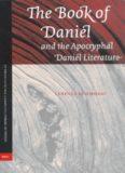 Book Of Daniel And The Apocryphal Daniel Literature (Studia in Veteris Testamenti Pseudepigrapha