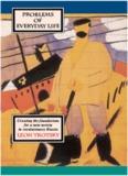 Leon Trotsky, Problems of Everyday Life