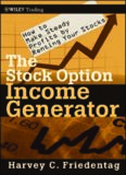 The Stock Option Income Generator: How To Make Steady Profits by Renting Your Stocks (Wiley Trading)