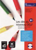 Les clés du nouveau DELF B1 (Livre de l'élève)