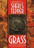 Tepper, Sheri S. - Grass