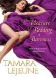 The Pleasure of Bedding a Baroness