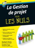 La Gestion de projets Pour les Nuls
