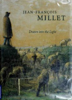 Jean–Francois Millet – Drawn into the Light