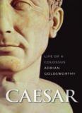 Caesar. Life of A Colossus