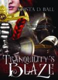 Tranquility's Blaze