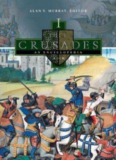 The Crusades: An Encyclopedia