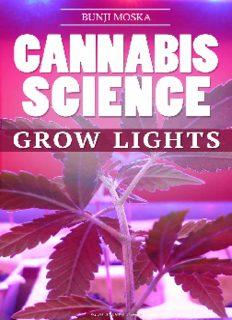 CANNABIS: Marijuana Growing Guide - Grow Lights