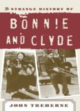 The strange history of Bonnie and Clyde