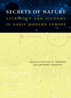 Secrets of Nature: Astrology and Alchemy in Early Modern Europe (Transformations: Studies in the History of Science and Technology)