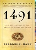 1491- New Revelations of the Americas Before Columbus