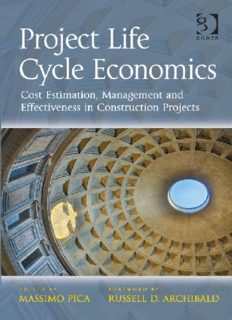 Project Life Cycle Economics: Cost Estimation, Management and Effectiveness in Construction Projects