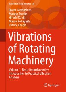 Vibrations of Rotating Machinery: Volume 1. Basic Rotordynamics: Introduction to Practical Vibration Analysis