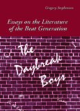 The Daybreak Boys: Essays on the Literature of the Beat Generation