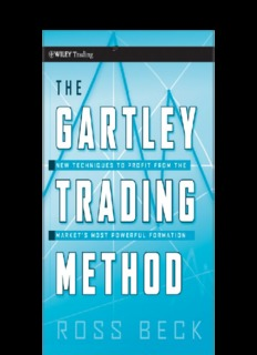 The Gartley Trading Method - New Techniques To Profit from the Markets Most Powerful Formation ...