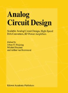 Analog Circuit Design: Scalable Analog Circuit Design, High-Speed D A Converters, RF Power Amplifiers