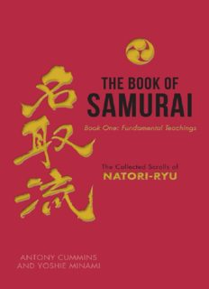 The Book of Samurai - Fundamental Samurai Teachings: The Collected Scrolls of Natori-Ryu
