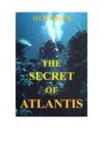 The Secret of Atlantis Otto Muck