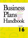 Business Plans Handbook, Volume 16: A Compilation of Business Plans Developed by Individuals Throughout North America