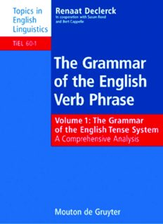 Grammar of the English Verb Phrase, Volume 1: The Grammar of the English Tense System: A Comprehensive Analysis