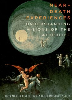 Near-death experiences : understanding visions of the afterlife