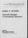Aircraft Design-A Conceptual Approach