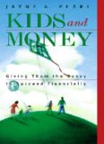 Kids and Money: Giving Them the Savvy to Succeed Financially (Bloomberg Personal Bookshelf (Pape (Bloomberg Personal Bookshelf (Paperback))