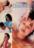 Quick Fix Massage: Simple Ways to Relieve Head, Neck Shoulder Tension