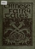 Chinese fairy tales; forty stories told by almond-eyed folk