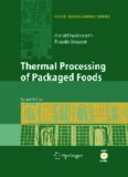 Thermal Processing of Packaged Foods (Food Engineering Series) (Food Engineering Series)