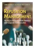 Reputation Management: The Key to Successful Public Relations and Corporate Communications
