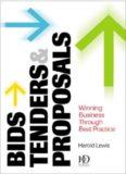 Bids, Tenders, & Proposals: Winning Business Through Best Practice