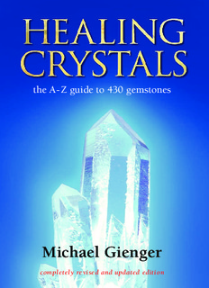 Healing Crystals: the AZ guide to 430 gemstones