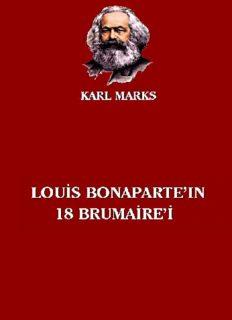 Louis Bonaparte'ın 18 Brumaire'i - Karl Marx