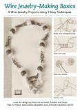 Wire Jewelry–Making Basics - Beads Baubles and Jewels