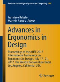 Advances in Ergonomics in Design : Proceedings of the AHFE 2017 International Conference on Ergonomics in Design, July 17-21, 2017, The Westin Bonaventure Hotel, Los Angeles, California, USA