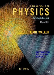 Fundamentals of Physics Extended 10th Edition Instructor's Solutions Manual