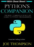 PYTHON  PYTHON'S COMPANION, A STEP BY STEP GUIDE FOR BEGINNERS TO START CODING TODAY!