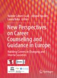 New perspectives on career counseling and guidance in Europe : Building careers in changing