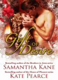Gift of Desire (My Heart's Desire & The Gift)