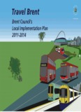 Brent's Local Implementation Plan (2011) - Brent Council