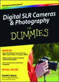 Digital SLR Cameras and Photography For Dummies, 3rd Edition (For Dummies (Computer Tech))