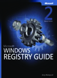 Microsoft Windows Registry Guide, Second Edition eBook