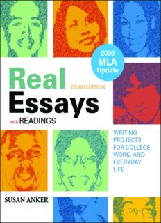 Real Essays with Readings with 2009 MLA Update: Writing Projects for College, Work, and Everyday Life , Third Edition