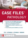 Case Files: Pathology (Lange Case Files), 2nd edition