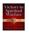 Victory in Spiritual Warfare  Outfitting Yourself for the Battle