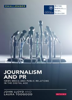 Journalism and PR: News Media and Public Relations in the Digital Age: News Media and Public Relations in the Digital Age