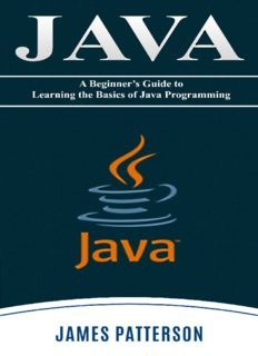 JAVA: A Beginner's Guide to Learning the Basics of Java Programming