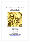 The Secret Law of Attraction: The Road To Universal Wealth